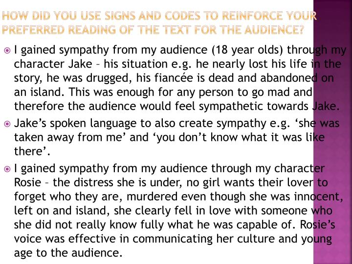 How did you use signs and codes to reinforce your preferred reading of the text for the audience?