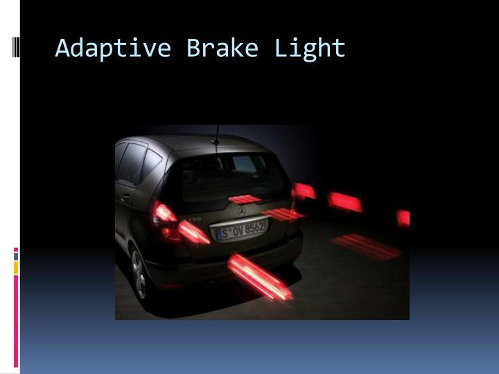 Adaptive Brake Light