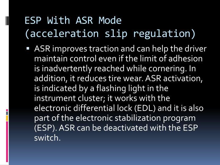 ESP With ASR Mode