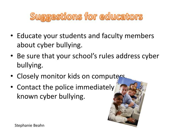 Suggestions for educators