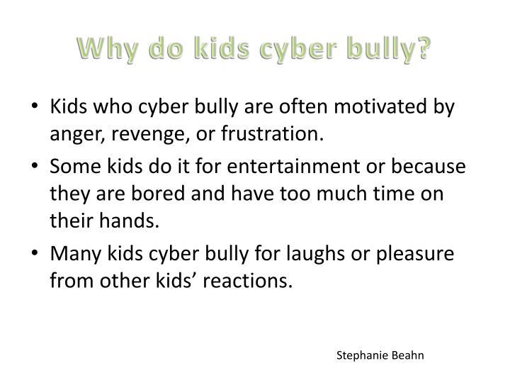 Why do kids