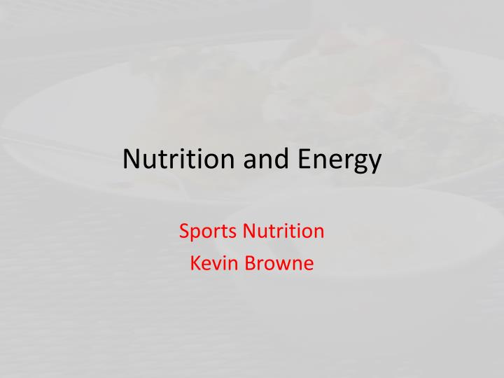 nutrition and energy n.