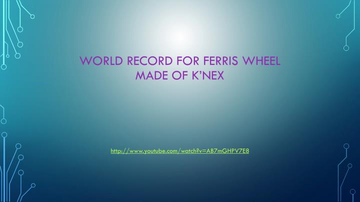 World Record for Ferris Wheel