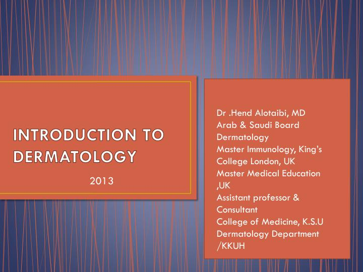 introduction to dermatology n.