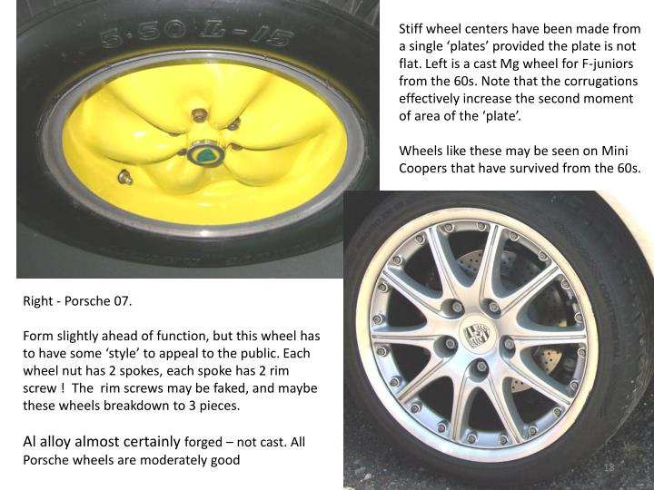 Stiff wheel centers have been made from a single 'plates' provided the plate is not flat. Left is a cast Mg wheel for F-juniors from the 60s. Note that the corrugations effectively increase the second moment of area of the 'plate'.