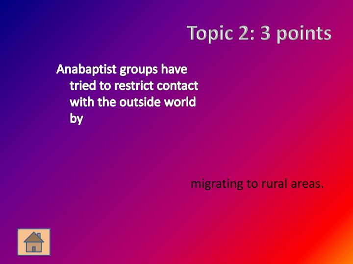 Topic 2: 3 points