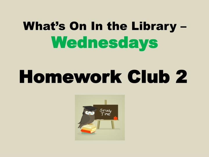 What s on in the library wednesdays