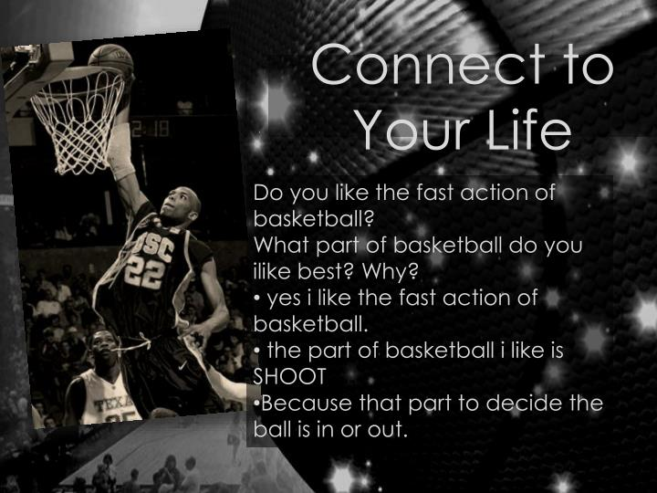 Connect to Your Life