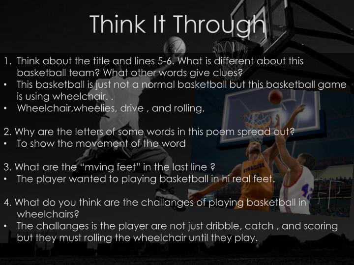 Think about the title and lines 5-6. What is different about this basketball team? What other words give clues?