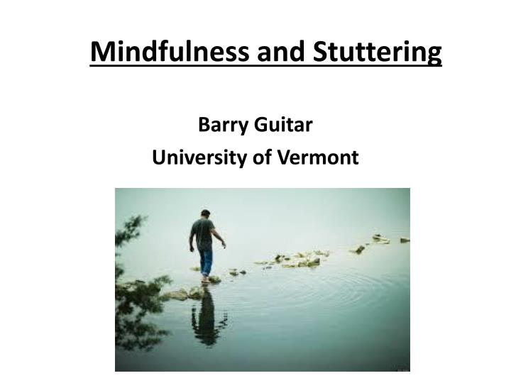 mindfulness and stuttering n.