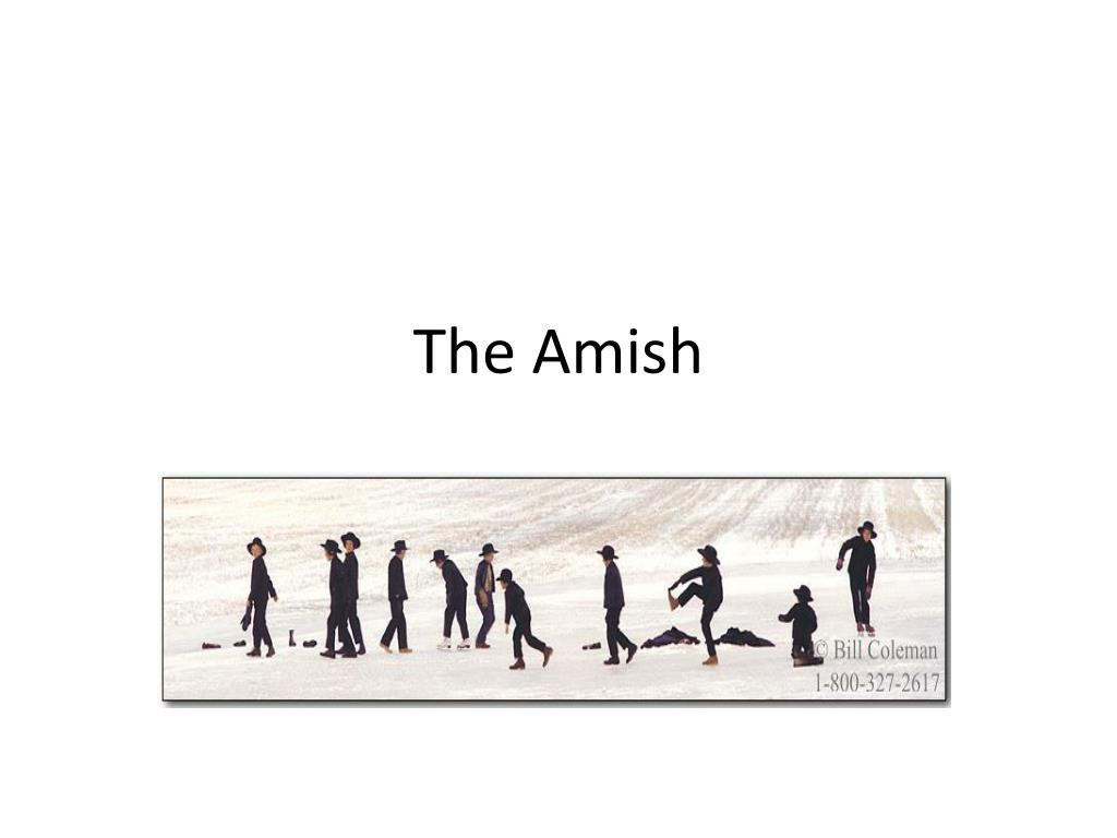 Ppt The Amish Powerpoint Presentation Free Download Id 2325212