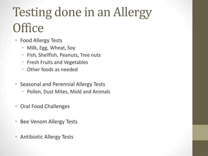 Testing done in an allergy office