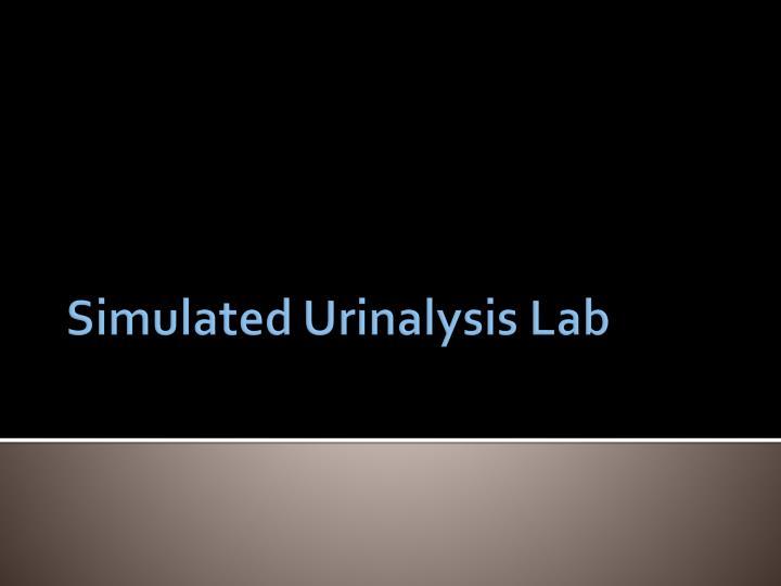 Simulated Urinalysis Lab