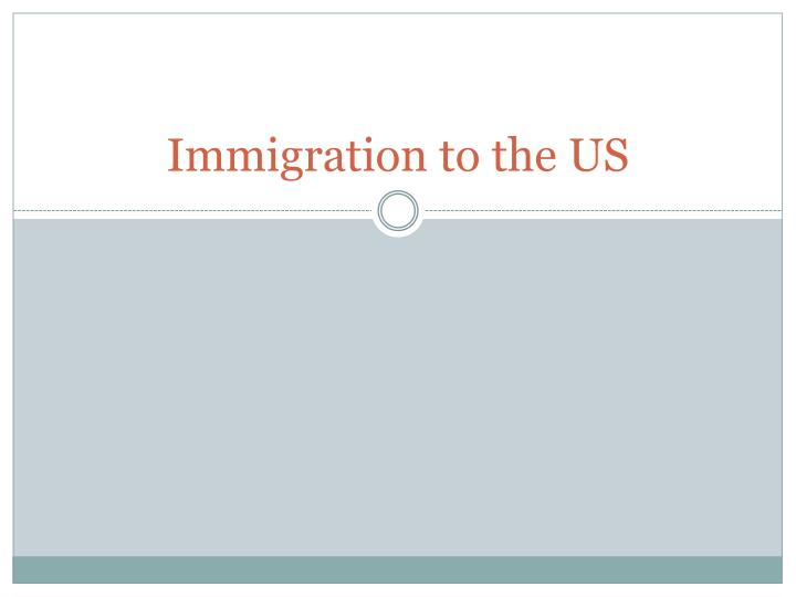 immigration to the us n.