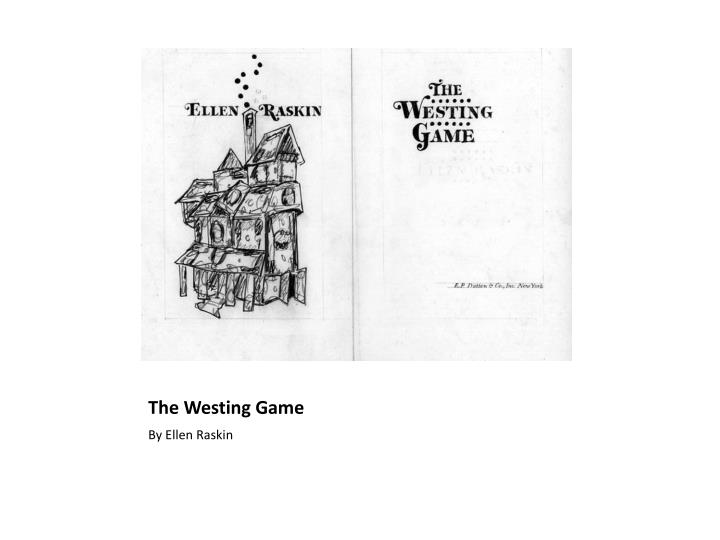 Ppt The Westing Game Powerpoint Presentation Id2325479