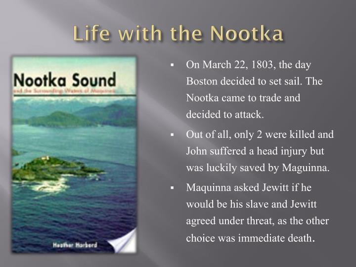 Life with the nootka