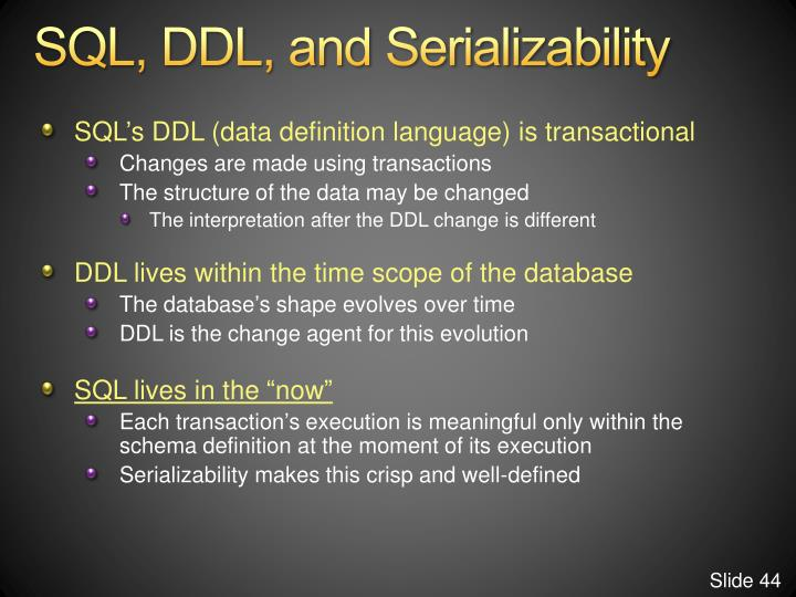 SQL, DDL, and Serializability