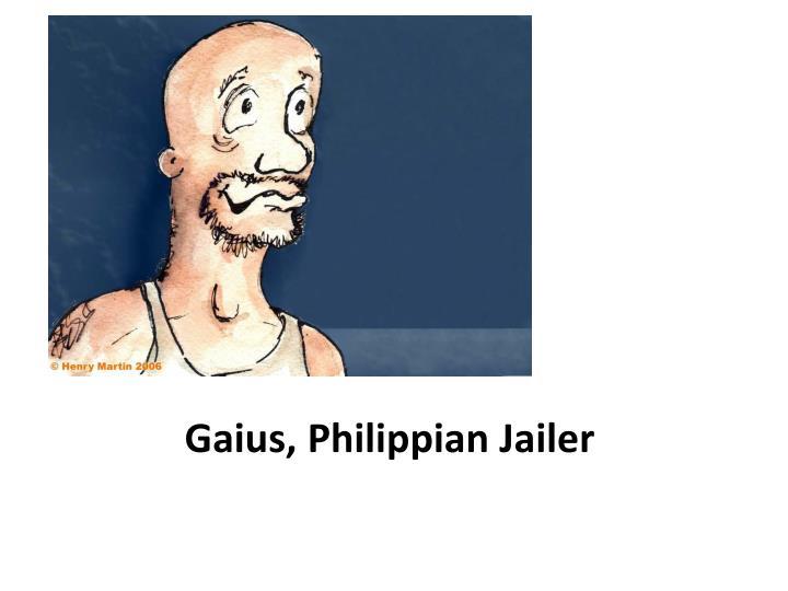 Gaius, Philippian Jailer