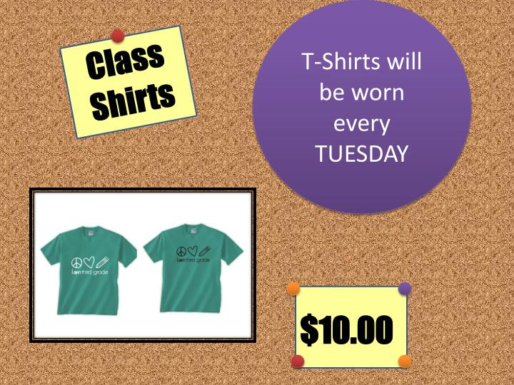 T-Shirts will be worn every