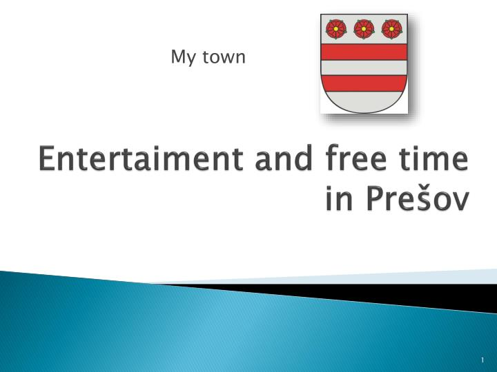 entertaiment and free time in pre ov n.