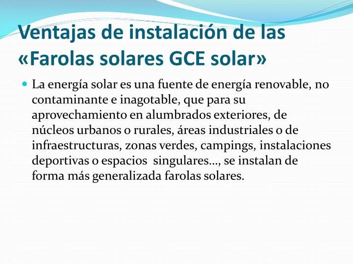 Ventajas de instalación de las «Farolas solares GCE solar»