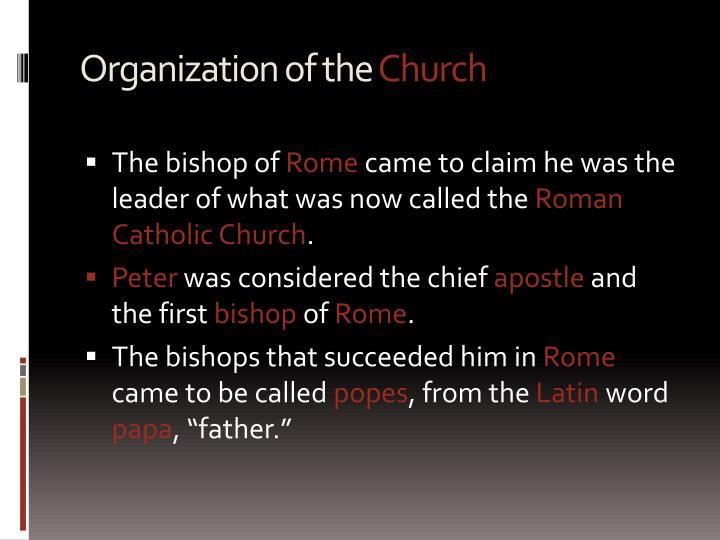Organization of the