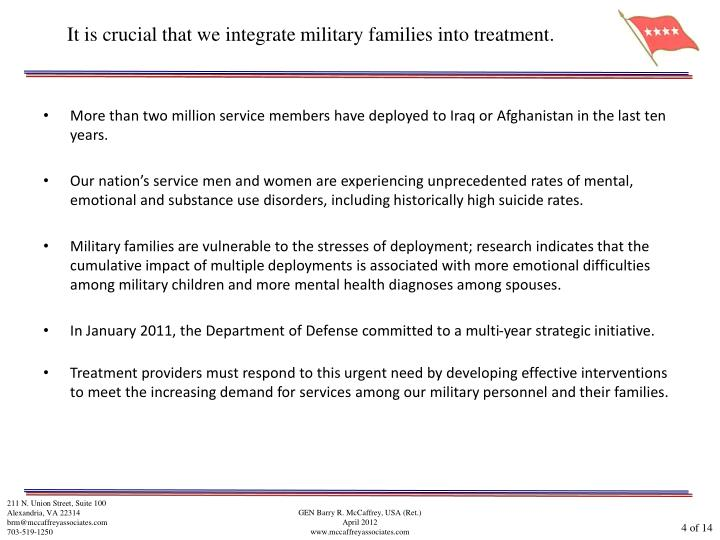It is crucial that we integrate military families into treatment.