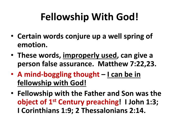 fellowship with god n.
