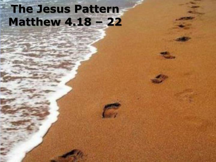 The Jesus Pattern