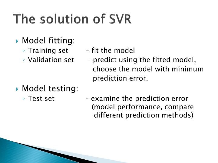 The solution of SVR
