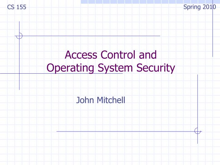 access control and operating system security n.