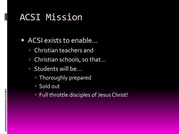 Acsi mission
