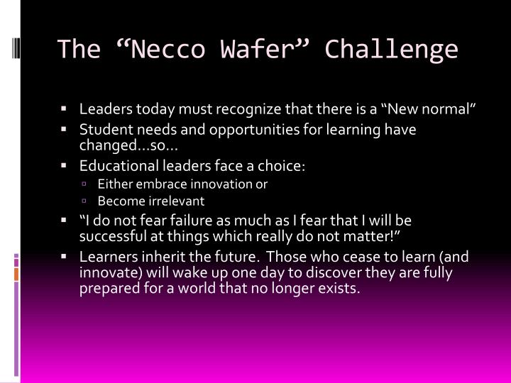 """The """"Necco Wafer"""" Challenge"""