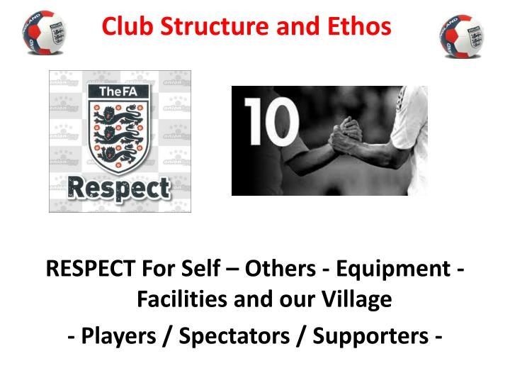Club Structure and Ethos