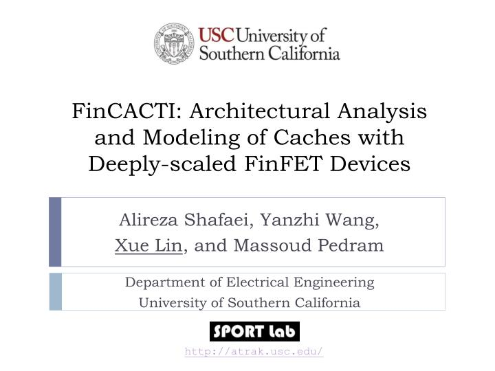 Fincacti architectural analysis and modeling of caches with deeply scaled finfet devices