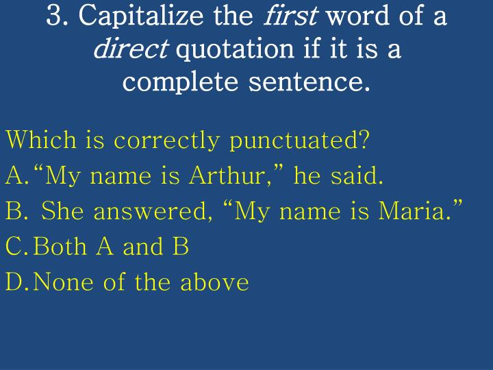 3. Capitalize the