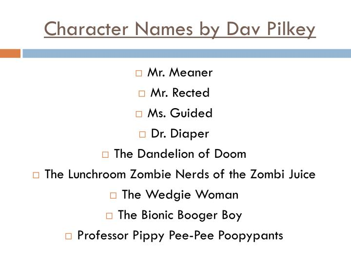 Character Names by Dav Pilkey