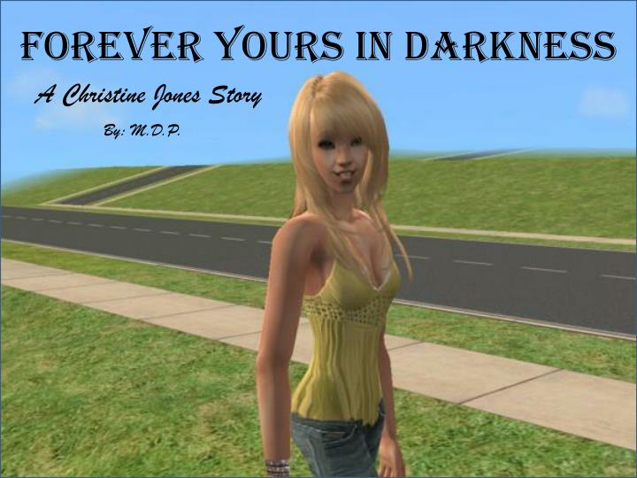 forever yours in darkness n.