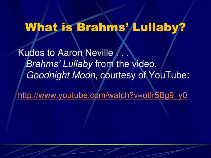 What is Brahms' Lullaby?