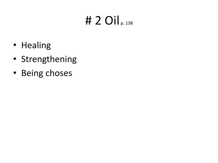 # 2 Oil
