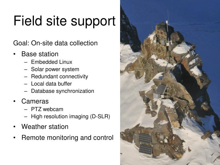 Field site support