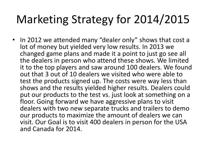 Marketing Strategy for 2014/2015
