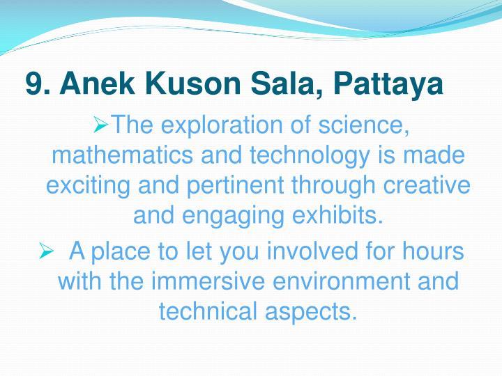 9. Anek Kuson Sala, Pattaya