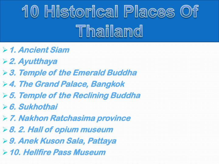 10 Historical Places Of Thailand