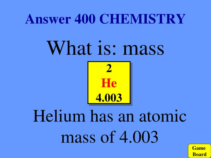 Answer 400 CHEMISTRY