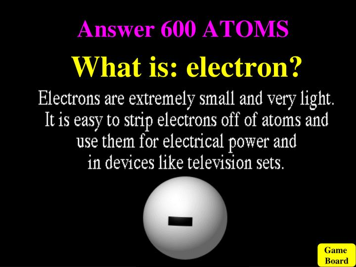 Answer 600 ATOMS