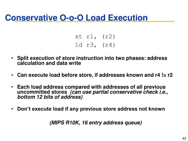 Conservative O-o-O Load Execution