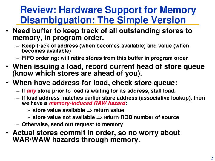 Review hardware support for memory disambiguation the simple version