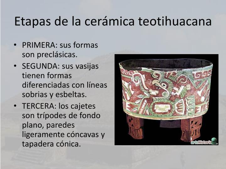 Etapas de la cerámica teotihuacana
