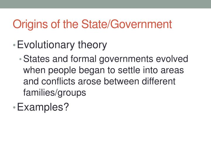 Origins of the State/Government